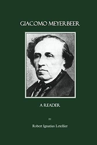 9781847183880: Giacomo Meyerbeer: A Reader