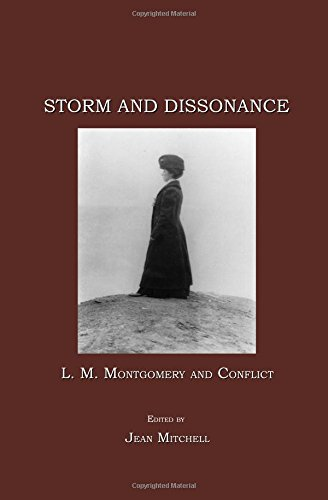 9781847184337: Storm and Dissonance: L. M. Montgomery and Conflict