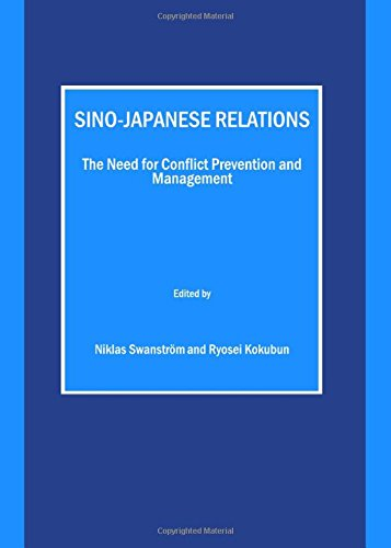 9781847186201: Sino-Japanese Relations: The Need for Conflict Prevention and Management