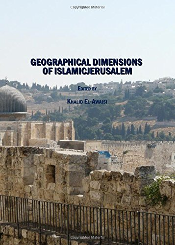 9781847186331: Geographical Dimensions of Islamicjerusalem