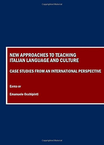 9781847186386: New Approaches to Teaching Italian Language and Culture: Case Studies from an International Perspective