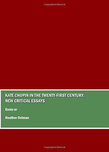 Kate Chopin in the Twenty-First Century: New Critical Essays: Heather Ostman