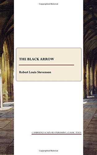 9781847187482: The Black Arrow