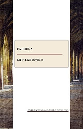 9781847187505: Catriona (Cambridge Scholars Publishing Classics Texts)