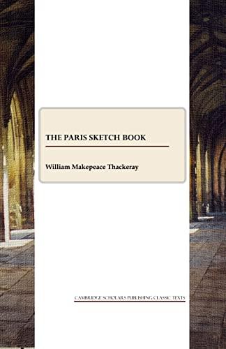 9781847188250: The Paris Sketch Book (CSP Classic Texts)