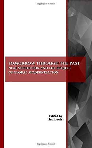 9781847189295: Tomorrow through the Past: Neal Stephenson and the Project of Global Modernization