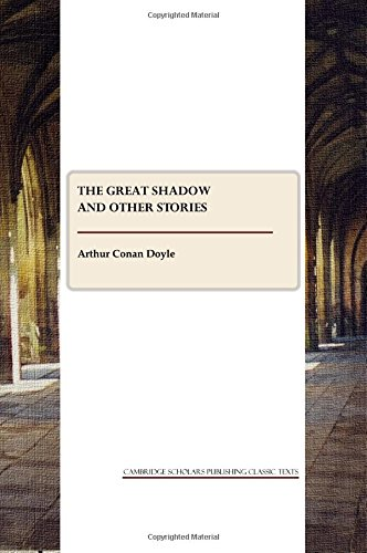 The Great Shadow and Other Stories: Arthur Conan Doyle