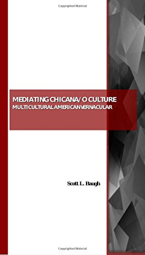 9781847189530: Mediating Chicana/o Culture: Multicultural American Vernacular