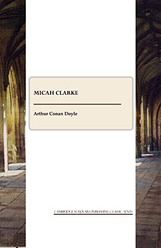 Micah Clarke (Paperback): Arthur Conan Doyle
