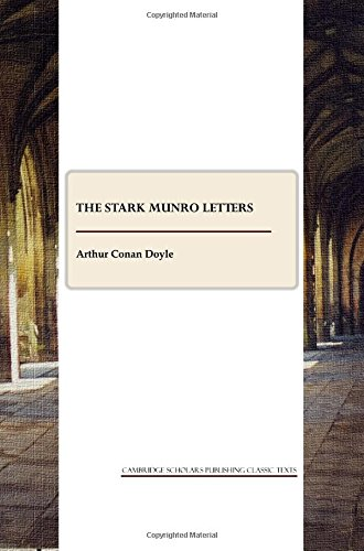 9781847189738: The Stark Munro Letters