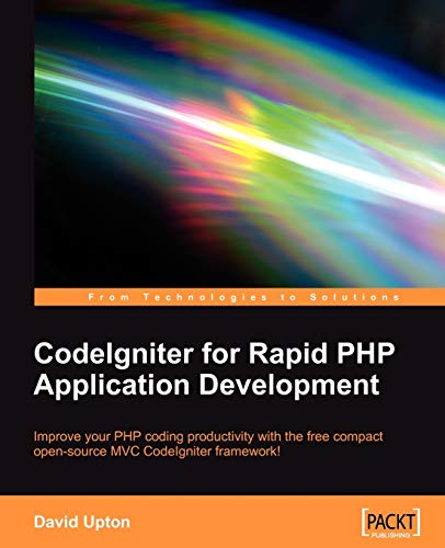9781847191748: Codeigniter for Rapid PHP Application Development
