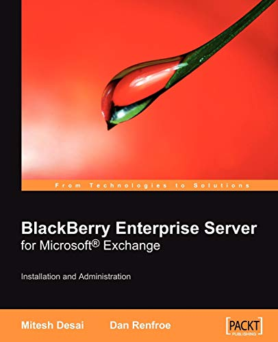 9781847192462: BlackBerry Enterprise Server for Microsoft¿ Exchange: Installation and Administration