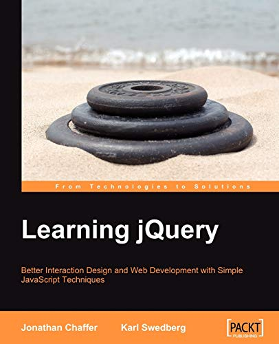 9781847192509: Learning jQuery: Better Interaction Design and Web Development with Simple JavaScript Techniques