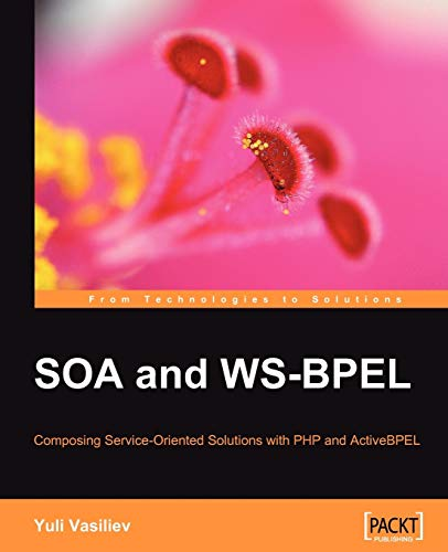 9781847192707: Soa and Ws-Bpel