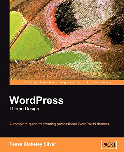 9781847193094: WordPress Theme Design: A Complete Guide to Creating Professional WordPress Themes