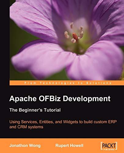 9781847194008: Apache OFBiz Development: The Beginner's Tutorial