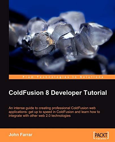 9781847194121: ColdFusion 8 Developer Tutorial