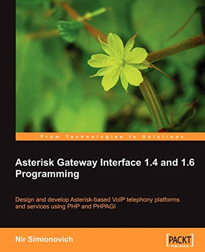 9781847194466: Asterisk Gateway Interface 1.4 and 1.6 Programming