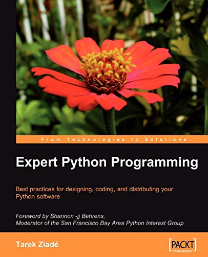 9781847194947: Expert Python Programming: Best practices for designing, coding, and distributing your Python software