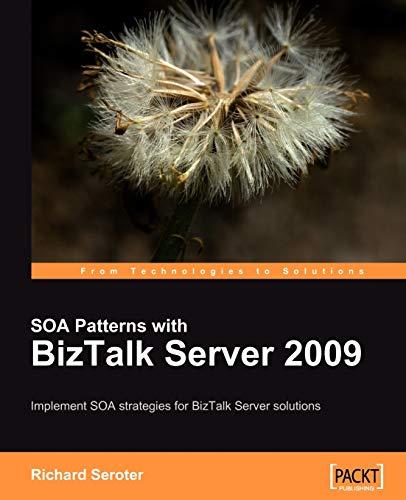 9781847195005: SOA Patterns with BizTalk Server 2009