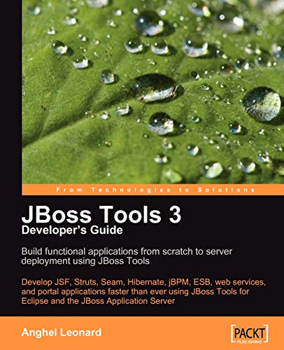 JBoss Tools 3 Developers Guide (Paperback): Anghel Leonard