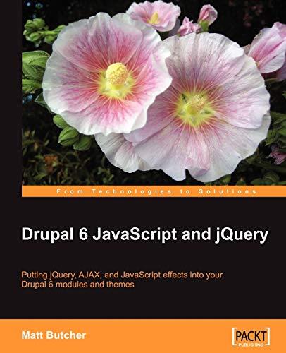 9781847196163: Drupal 6 JavaScript and jQuery