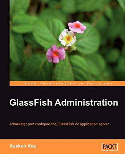 9781847196507: Glassfish Administration