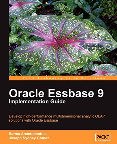 9781847196866: Oracle Essbase 9 Implementation Guide