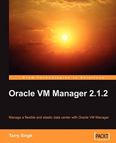 9781847197122: Oracle VM Manager 2.1.2