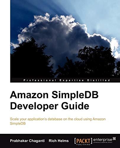 Amazon SimpleDB Developer Guide: Prabhakar Chaganti