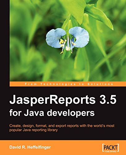 9781847198082: JasperReports 3.5 for Java Developers