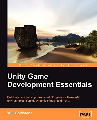 9781847198181: Unity Game Development Essentials