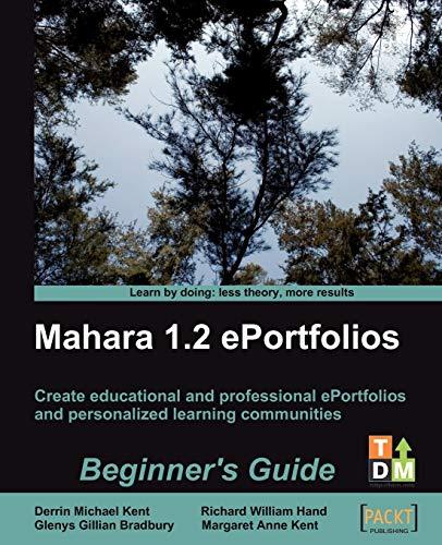 9781847199065: Mahara 1.2 E-Portfolios: Beginner's Guide