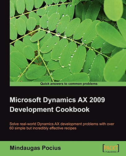 9781847199423: Microsoft Dynamics AX 2009 Development Cookbook