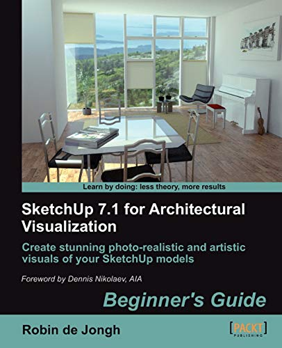 9781847199461: SketchUp 7.1 for Architectural Visualization: Beginner's Guide