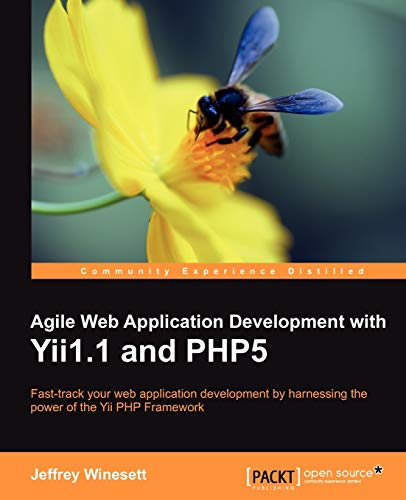 9781847199584: Agile Web Application Development with Yii1.1 and Php5