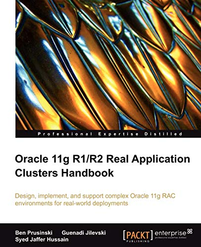 9781847199621: Oracle 11g R1 / R2 Real Application Clusters Handbook