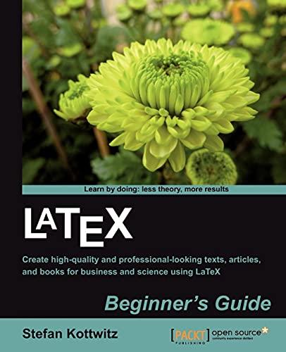 9781847199867: LaTeX Beginner's Guide