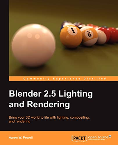 9781847199881: Blender 2.5 Lighting and Rendering