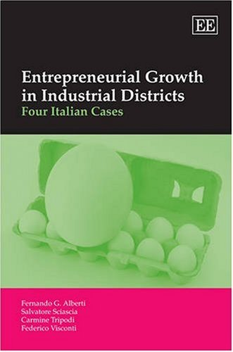9781847200853: Entrepreneurial Growth in Industrial Districts: Four Italian Cases