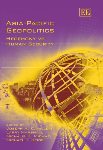 9781847200983: Asia-Pacific Geopolitics: Hegemony vs. Human Security