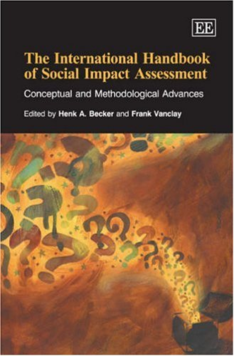 9781847201058: The International Handbook of Social Impact Assessment: Conceptual and Methodological Advances