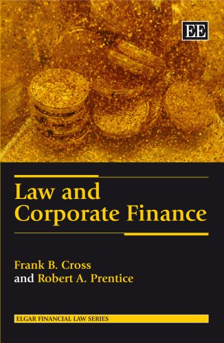 9781847201072: Law and Corporate Finance (Elgar Financial Law Series)