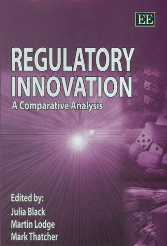 Regulatory Innovation: A Comparative Analysis