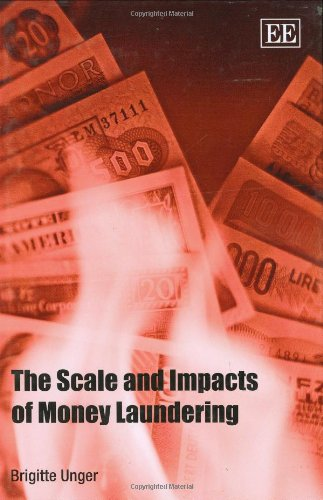 9781847202239: The Scale and Impacts of Money Laundering