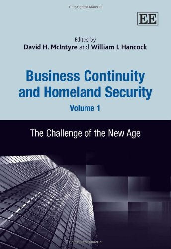 9781847202505: Business Continuity and Homeland Security, Volume 1: The Challenge of the New Age