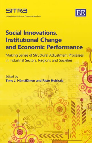 9781847202536: Social Innovations, Institutional Change and Economic Performance: Making Sense of Structrual Adjustment Processes in Industrial Sectors, Regions and Societies
