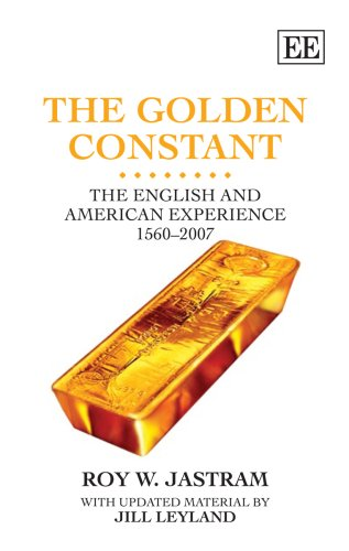9781847202611: The Golden Constant: The English and American Experience 1560-2007