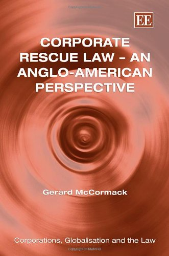 9781847202741: Corporate Rescue Law: An Anglo-American Perspective (Corporations, Globalisation and the Law)
