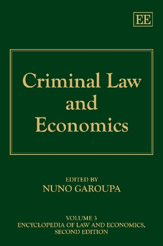9781847202758: Criminal Law and Economics (Encyclopedia of Law and Economics Series)